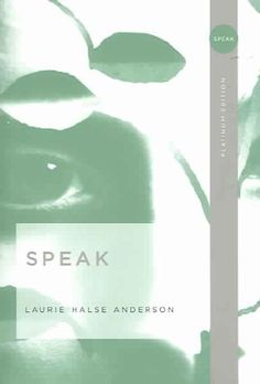 Speak Laurie Halse Anderson