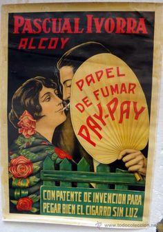 CARTEL PUBLICIDAD PAPEL DE FUMAR PAY PAY, PASCUAL IVORRA, ALCOY ALICANTE, ANTIGUO, ORIGINAL
