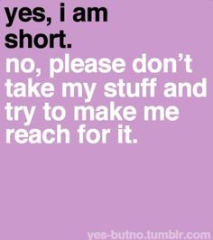 Short girl problems~ this is the worst Short People Problems, Short Girl Problems, Life Problems, Just For Laughs, Just For You, Me Quotes, Funny Quotes, Short Person, Fun Size