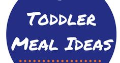 50+ Toddler Meal Ideas.pdf