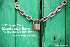 BLOG POST: 3 Things You Absolutely Have To Do As a Christian http://billmcconnell.me/3-absolute-things/?utm_campaign=coschedule&utm_source=pinterest&utm_medium=Bill&utm_content=3%20Things%20You%20Absolutely%20Have%20To%20Do%20As%20a%20Christian