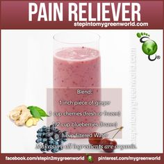 ☛ Here is a GREAT PAIN RELIEVER! Ladies it can even help with PMS!    FOR ALL THE DETAILS ON THE RECIPE:  http://www.stepintomygreenworld.com/helathyliving/pms-reliever-smoothie/    ✒ Share | Like | Re-pin | Comment