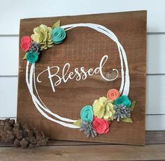 Blessed Rustic Wall Decor Reclaimed Wood Sign with Felt flowers Home decor