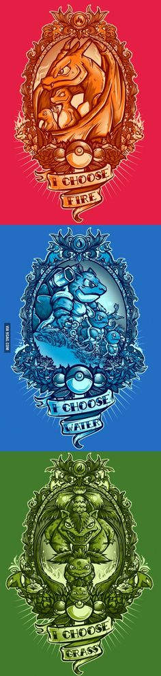 I CHOOSE WATER COZ SQUIRTLE IS FREAKING ADORABLE!