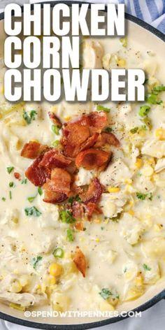 Chicken Chowder, Chowder Soup, Chowder Recipes, Easy Soup Recipes, Crockpot Recipes, Chicken Recipes, Cooking Recipes, Healthy Recipes, Crockpot Chicken Corn Chowder