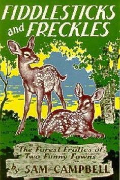 Fiddlesticks and Freckles by Sam Campbell | LibraryThing
