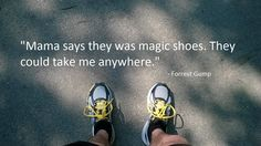 "A motivational quote from #ForrestGump, with my leg and shoes. #Running #KeepRunning #Breathe #CF  ""Mama says they was magic shoes. They could take me anywhere."""