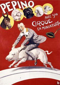 """Circus Cirque en Miniature - Vintage French Circus poster, """"Pepino avec son Cirque en Miniature"""""""