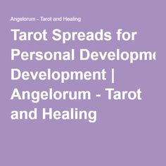 Tarot Spreads for Personal Development | Angelorum - Tarot and Healing