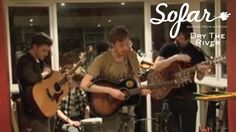 Dry The River - Bible Belt | Sofar London (#14)