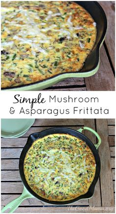 Simple Mushroom & Asparagus Frittata Recipe – The Good Mama - Vegetables World Asparagus And Mushrooms, Asparagus Recipe, Stuffed Mushrooms, Breakfast And Brunch, Egg Recipes, Cooking Recipes, Healthy Recipes, Delicious Breakfast Recipes, Brunch Recipes