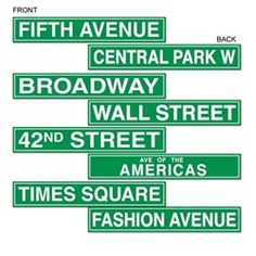 The NYC Street Sign Cutouts would be a great decorating item for a New York or Broadway party.