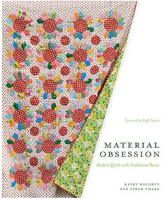 Material Obsession from Stewart, Tabori & Chang: Kathy Doughty and Sarah Fielke, owners of the popular quilting shop Material Obsession in Sydney, Australia, bring an unconventional spirit to a traditional craft. They encourage quilters to use bold patterns and unusual color combinations, and to trust their instincts rather than follow rigid rules.  In Material Obsession, Doughty and Fielke present 23 vibrant quilt patterns that appear fresh and modern, but are often based on traditional…