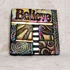 Believe MiniMosaic Polymer Clay Tile Lapel Pin by ashpaints by leila