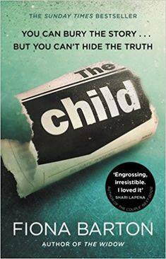 The Child - The must-read Richard and Judy Book Club pick 2018 ebook by Fiona Barton I Love Books, Good Books, Books To Read, Big Books, Reading Online, Books Online, Thriller Books, Mystery Thriller, Lectures