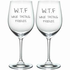Etched WTF Wine Tasting Friends Funny Glass by WulfCreekDesigns, $29.95