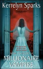 Kerrylyn Sparks is one of the funniest paranormal romance writers I have ever read.  Great books.
