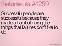 Be successful not a failure!