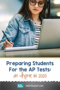 Preparing Students For the AP Tests: At Home in 2020. Advanced Placement tests have moved at-home and online. It's a new landscape so we've gathered our top tips for preparing students for the AP tests. #aptesting #assessment #highschool #classroomideas #learningathome