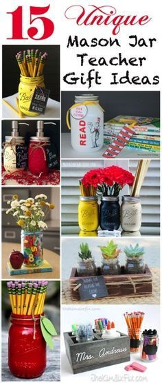 15 Unique Mason Jar Teacher Gifts is part of Useful crafts Gifts A collection of the best Teacher Gifts using Mason Jars Great for back to school, end of year or teacher appreciation week - Jar Crafts, Bottle Crafts, Crafts For Kids, Best Teacher Gifts, Teacher Appreciation Gifts, Mason Jar Gifts, Mason Jar Diy, Craft Gifts, Diy Gifts
