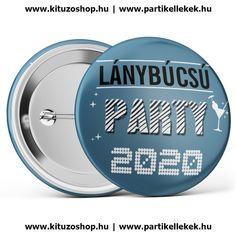 Lánybúcsú Party 2020 kitűző kék