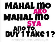 Patama Quotes Tagalog Quotes Hugot Funny, Memes Tagalog, Pinoy Quotes, Hugot Quotes, Patama Quotes, Hugot Lines, Qoutes About Love, Happy Vibes, Pick Up Lines