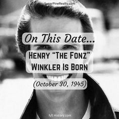 """On This Date: Henry """"The Fonz"""" Winkler Is Born (October 30, 1945) The Fonz, On This Date, October, Dating, Twitter, Movie Posters, Quotes, Film Poster, Billboard"""