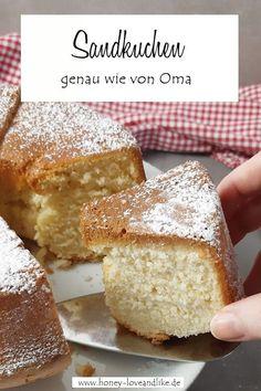 So machst du einen Sandkuchen wie von Oma! Fluffig und locker! #Sandkuchen Easy Peasy, Sweet, Recipes, Party Ideas, Desserts, Cake Bake Shop, Savory Foods, Candy, Tailgate Desserts
