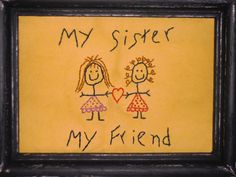 My Sister My Friend Primitive Stitchery by PureCountryStitchery, $9.00