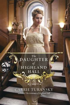 Cover Reveal time! The Daughter Highland Hall, Book 2 in the Edwardian Brides Series. Releases October 7th. Pre-order now at CBD, Amazon, or Barnes  Noble.