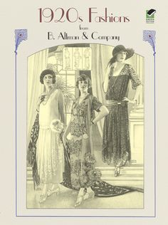 1920s FASHIONS from B. Altman & Company By: Altman & Co. - Dover Publications <>