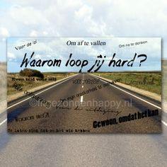 Waarom loop jij hard? Mijn redenen kun je lezen op mijn blog!