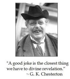 G.K. Chesterton understand the link between heaven and humor #quotes