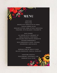 The vibrance and variance color choices of the rest of your Spanish Florals wedding suite. Bright flowers bloom from opposite corners of the page, growing diagonally toward the neat typography that spells out your guests' mouthwatering dinner options. With sheer white text to contrast the midnight-black background, you can be sure that every word is as easy to read as the cards themselves are to love. #floralweddingmenu #bohoweddingmenu #summerweddingmenu Wedding Suite, Boho Wedding, Rustic Wedding, Wedding Flowers, Summer Wedding Menu, Summer Wedding Colors, Flower Cake Decorations, Bridal Party Invitations, Wedding Trends