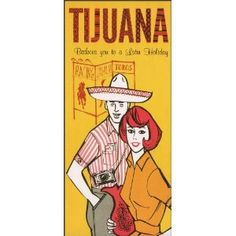 #Vintage #Travel #Poster #Tijuana #Mexico #woman with #man in #sombrero and #camera. #tourists #tourism