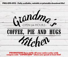 SVG PNG Grandma's kitchen svg, cutting file, svg file, cut file, cricut, silhouette, kitchen svg, farmhouse, rustic home, retro, kitchen