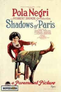 Theatrical poster for the 1924 silent film Shadows of Paris.