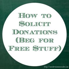 How to Solicit Donations (Beg for Free Stuff) - WONDERMOM WANNABE