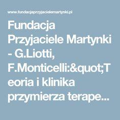 """Fundacja Przyjaciele Martynki - G.Liotti, F.Monticelli:""""Teoria i klinika przymierza terapeutycznego"""" - zapowiedź ksiażki"""