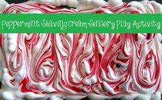 Christmas Themed Peppermint Shaving Cream Sensory Play Activity for Kids - great for preschool, kindergarten, and early childhood grades!