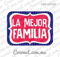 "Letrero para fiestas ""La mejor familia!"" Moldes Para Baby Shower, Monsters Ink, Funny Spanish Memes, Family Day, Photo Booth Props, Selfie, Burger King Logo, Quinceanera, Photo Book"
