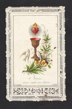 """Antique """"O Jesus My Heart You Desire."""" Beautiful Old French Lace Holy Card of the Sacred Heart of Jesus."""