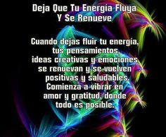 Deja q tu energía Fluya !