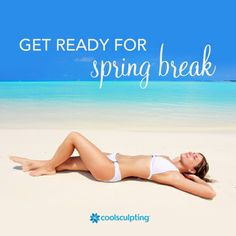 How are you getting your body ready for spring break? If healthy eating and exercise aren't doing it for you, CoolSculpting can help!