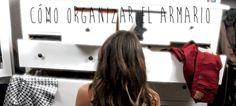 21 ideas brillantes para mejorar la organización en los armarios