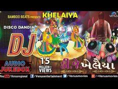 DJ KHELAIYA : Gujarati Disco Dandiya DJ Garba Songs || Audio Jukebox - YouTube Gujarati Garba Songs, Navratri Songs, Cute Love Songs, Jukebox, Venus, Dj, Audio, Youtube, Free