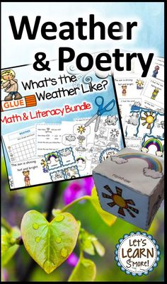 Weather is the theme for these math & literacy resources! Perfect for in the classroom or at home learning. The poetry emergent reader, includes a cut and paste version. Get up and moving with write the room posters with writing activities and a learning cube with graphing activities! Check this out and more at Lets Learn Smore Teachers Pay Teachers store! #distancelearningtpt