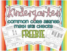 Kindergarten Common Core SUPER FREEBIE...oh yeah!!! 22 Math Weekly Skill Checks fully aligned to the common core!