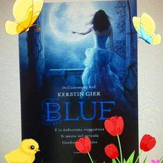 "Kerstin Gier "" Blue "" - Recensione Libro http://matutteame.blogspot.com/2014/05/kerstin-gier-blue-recensione-libro.html"