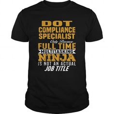 DOT Compliance Specialist #jobs #tshirts #DOT #gift #ideas #Popular #Everything #Videos #Shop #Animals #pets #Architecture #Art #Cars #motorcycles #Celebrities #DIY #crafts #Design #Education #Entertainment #Food #drink #Gardening #Geek #Hair #beauty #Health #fitness #History #Holidays #events #Home decor #Humor #Illustrations #posters #Kids #parenting #Men #Outdoors #Photography #Products #Quotes #Science #nature #Sports #Tattoos #Technology #Travel #Weddings #Women